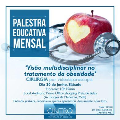 30/06: Palestra Educativa Mensal