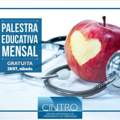28/07: PALESTRA EDUCATIVA MENSAL