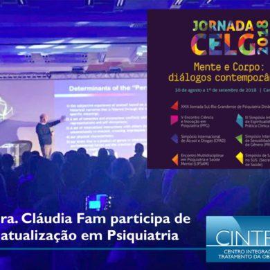 Dra. Cláudia Fam participa de atualização em Psiquiatria.