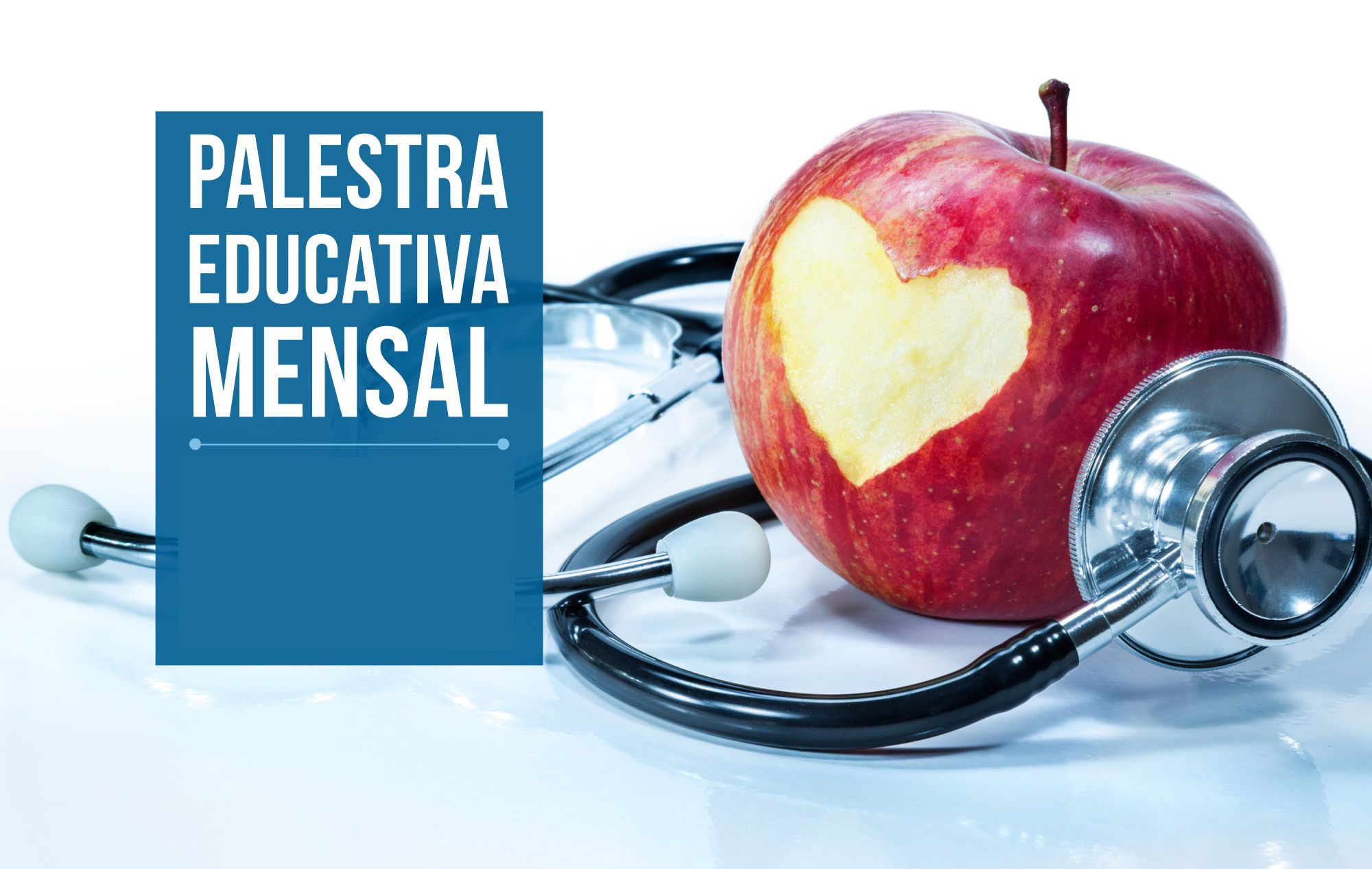 Palestra Educativa Mensal